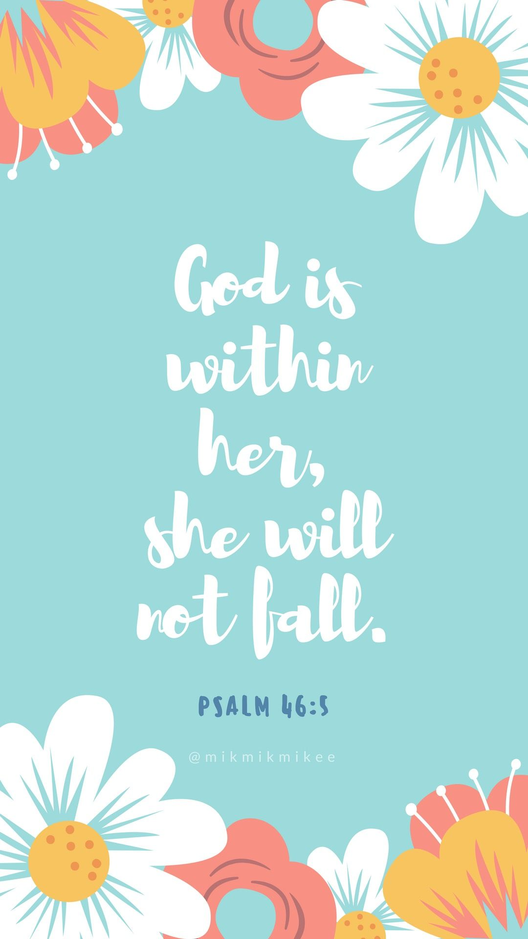 Lds Quotes Iphone Wallpaper God Is Within Her She Will Not Fall Psalm 46 5 Aqua