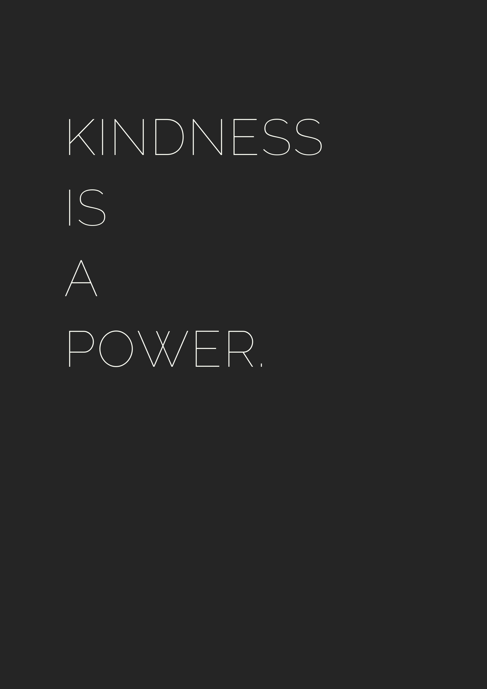 Kindness is a power quotes quoteoftheday quotestoliveby kindness alwaysbekind powerful