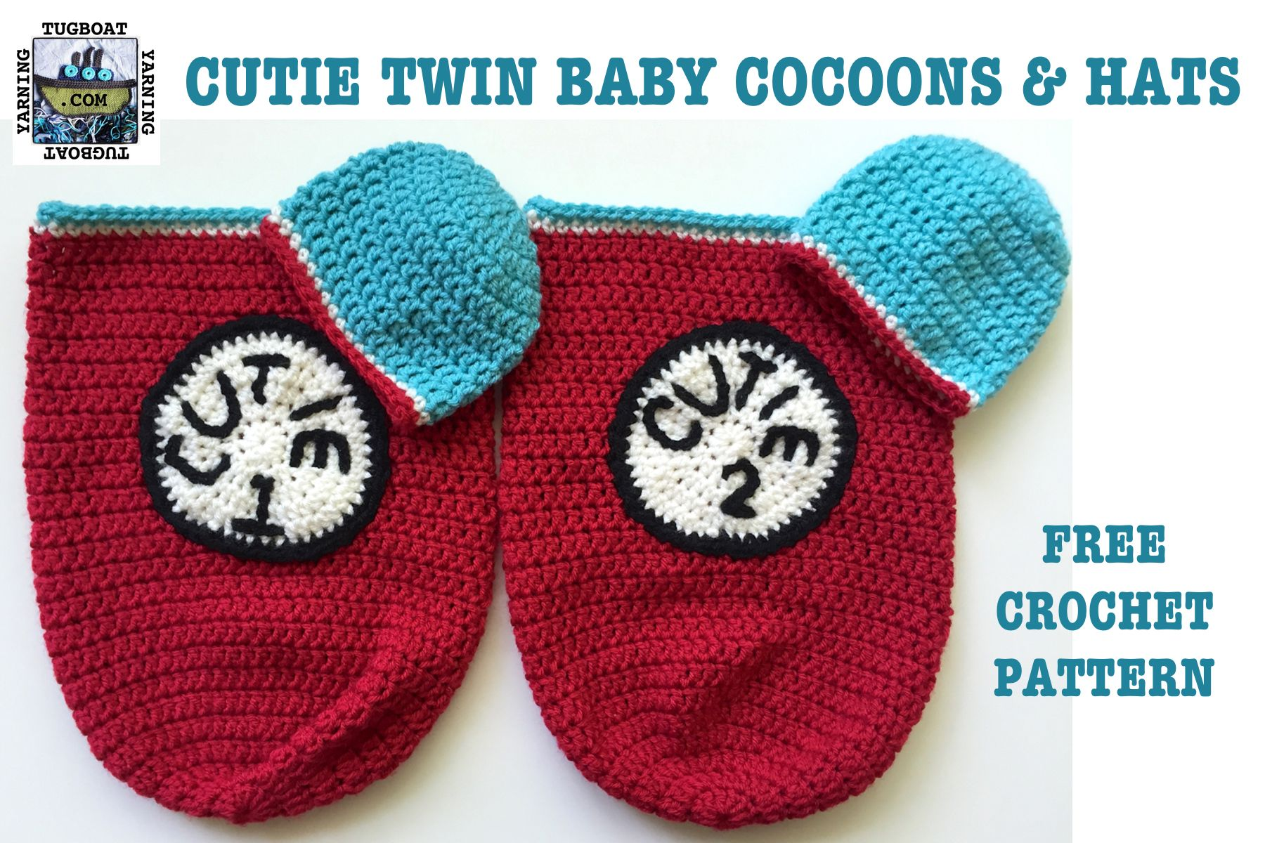 Twin Baby Cocoons & Hats FREE CROCHET PATTERN from Tugboat Yarning ...