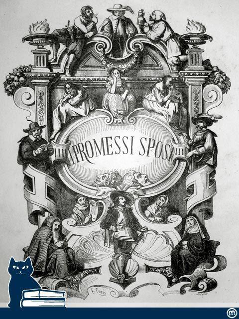 La celebre antiporta dell'edizione Quarantana dei Promessi sposi di Manzoni (Milano, 1840) - www.libriantichionline.com
