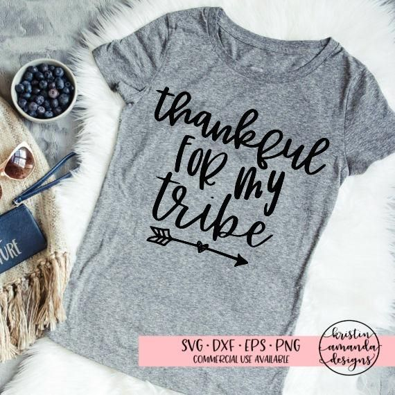 Thankful For My Tribe SVG DXF EPS PNG Cut File • Cricut • Silhouette
