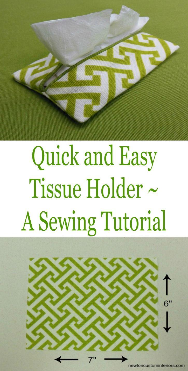 Quick and Easy Tissue Holder | Nähen, Schneiderei und Nähanleitung