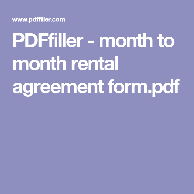 Pdffiller  Month To Month Rental Agreement FormPdf  Lease
