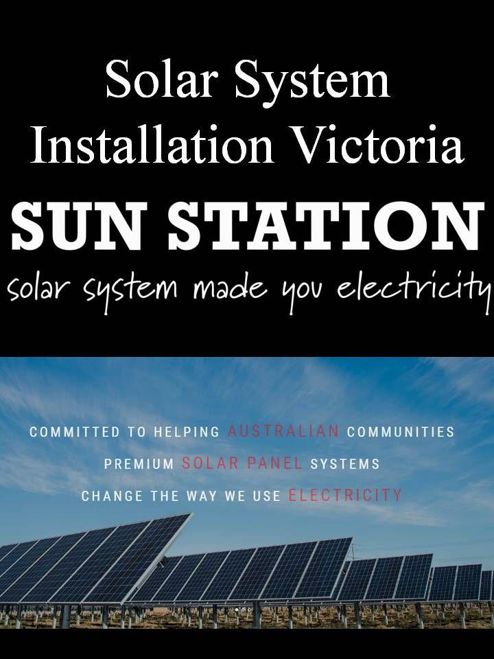 Solar System Installation Victoria Solar Panel Companies Solar Panel Installation Solar Power System