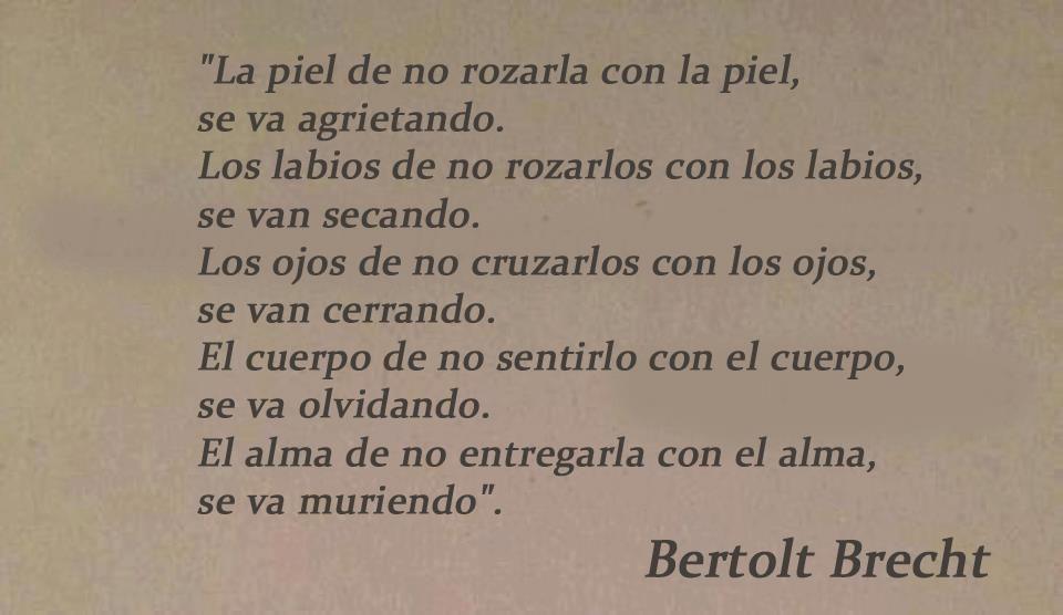 Resultado De Imagen Para Bertolt Brecht Frases De Amor