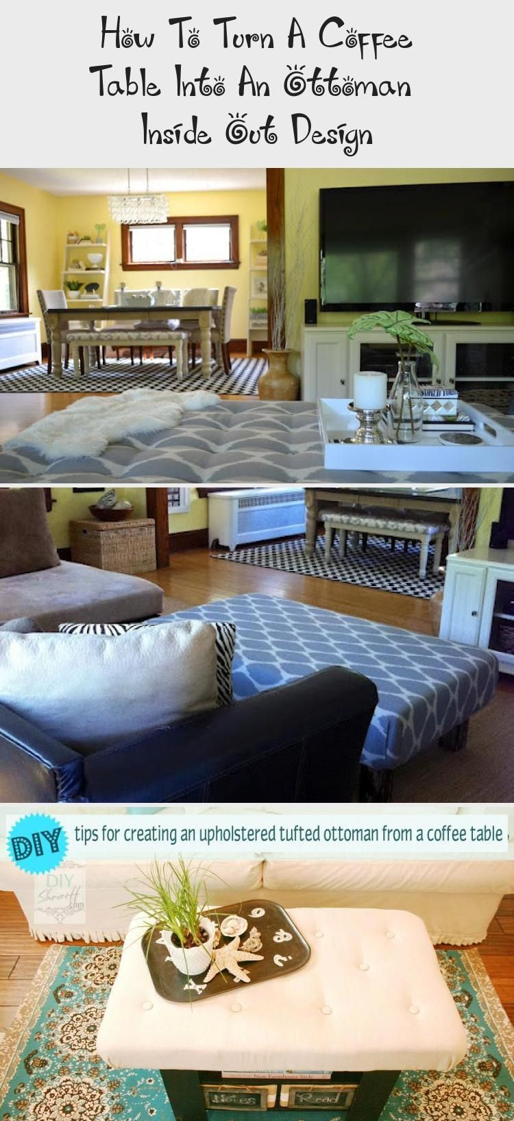 How To Turn A Coffee Table Into An Ottoman Inside Out Design Home Decor Diy Home Decor Coffee Table Ottoman [ 1635 x 750 Pixel ]
