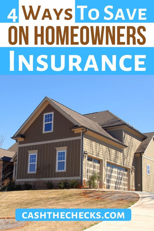 4 Ways To Save On Homeowners Insurance