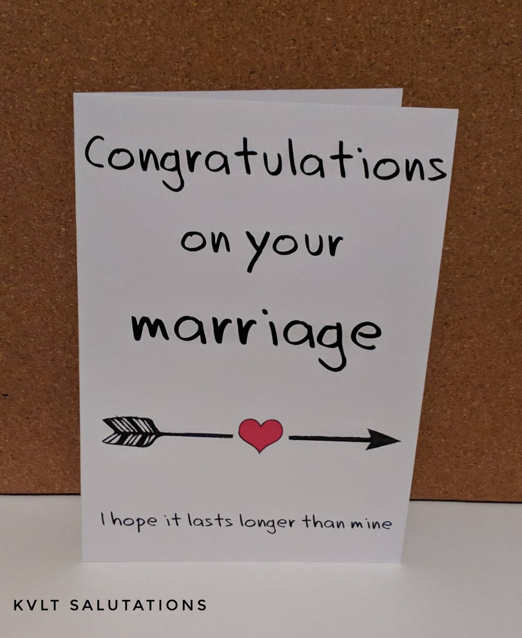 Congratulations On Your Marriage I Hope It Lasts Longer Than Mine Funny Wedding Card Marriage Card Bride G Funny Wedding Cards Groom Card Marriage Cards