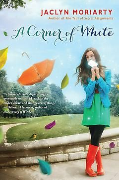 A Corner of White by Jaclyn Moriarty | Bookish