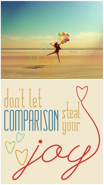 Galatians 6:4 Don't compare yourself with others