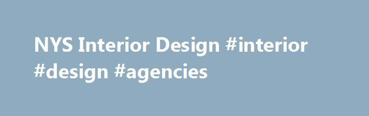 NYS Interior Design Agencies Interiornef2