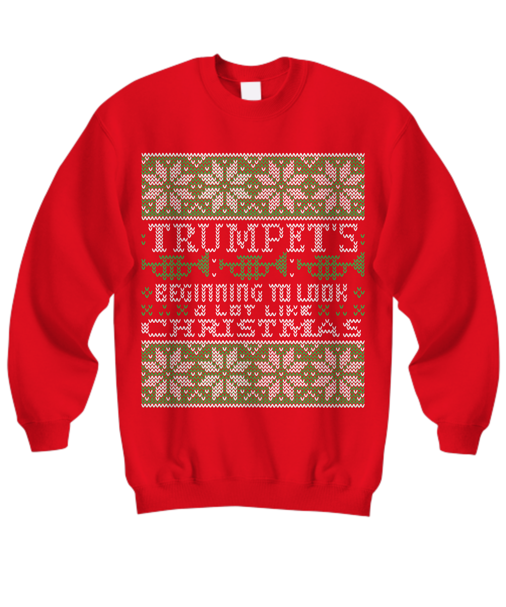 Trumpets Beginning To Look At Lot Like Christmas Tacky Holiday