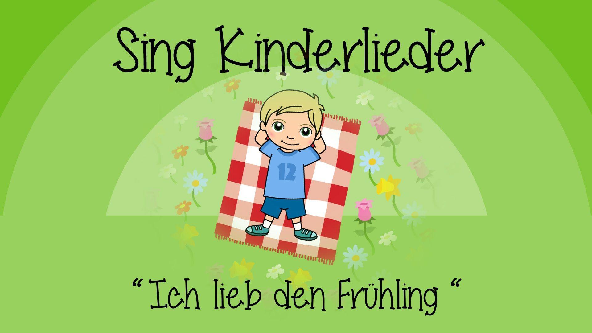 Ich lieb den Frühling I like the flowers Kinderlieder zum Mitsingen