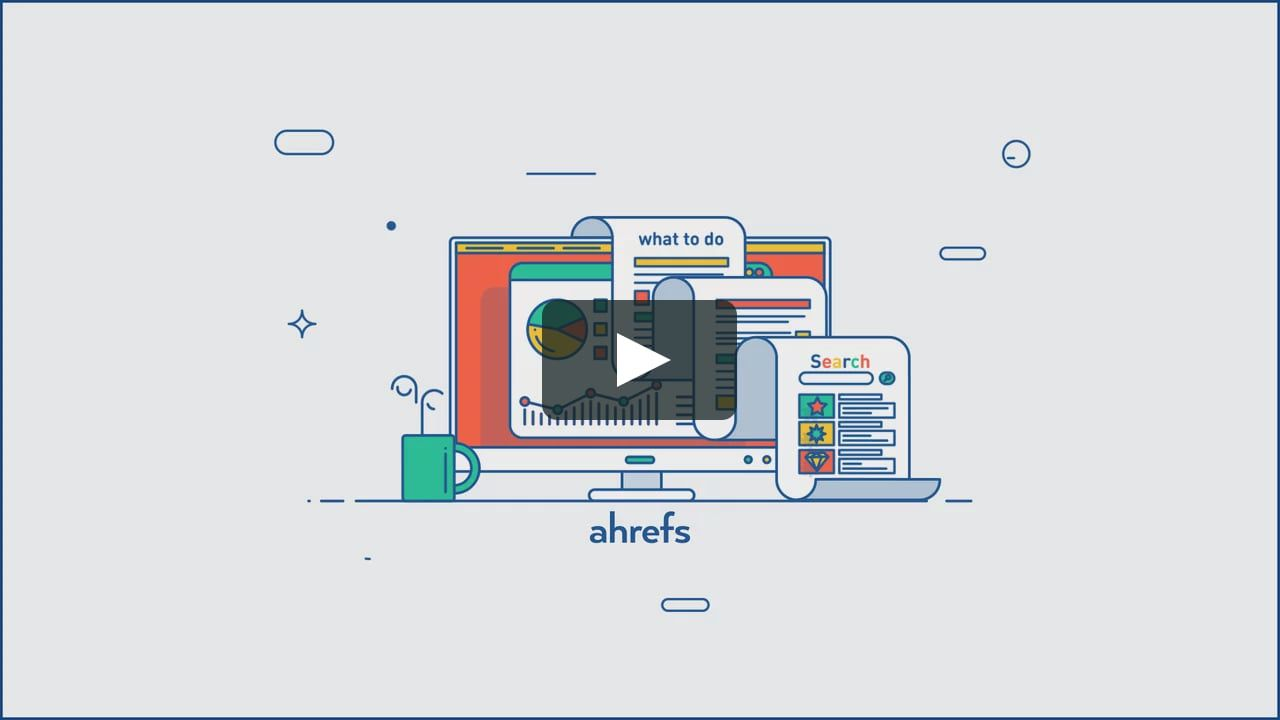 Ahrefs | Moving Graphic Inspiration | Motion graphics