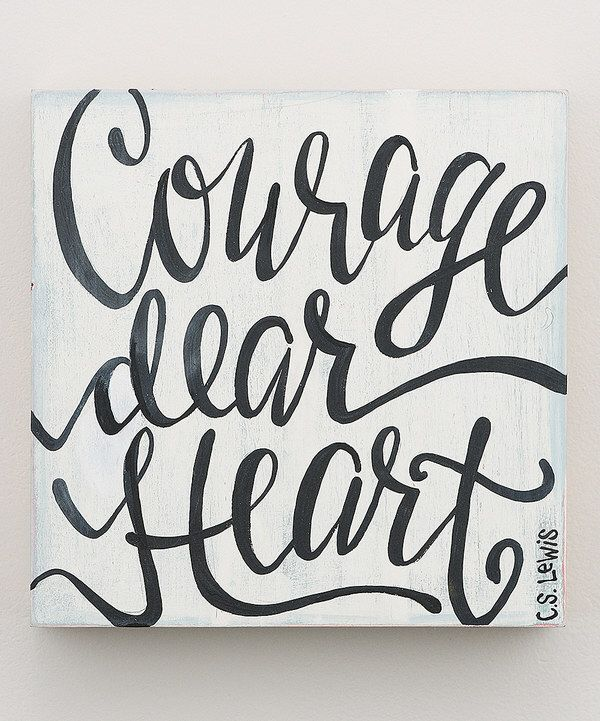 Look at this 'Courage Dear Heart' Wall Décor on #zulily today!
