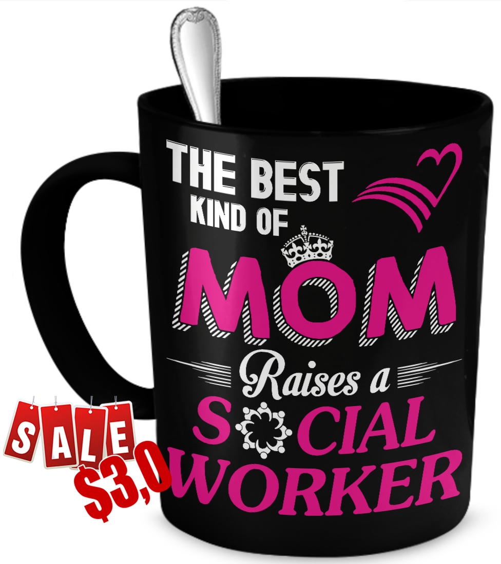 best mom raises a social worker, best mom raises a social worker mug