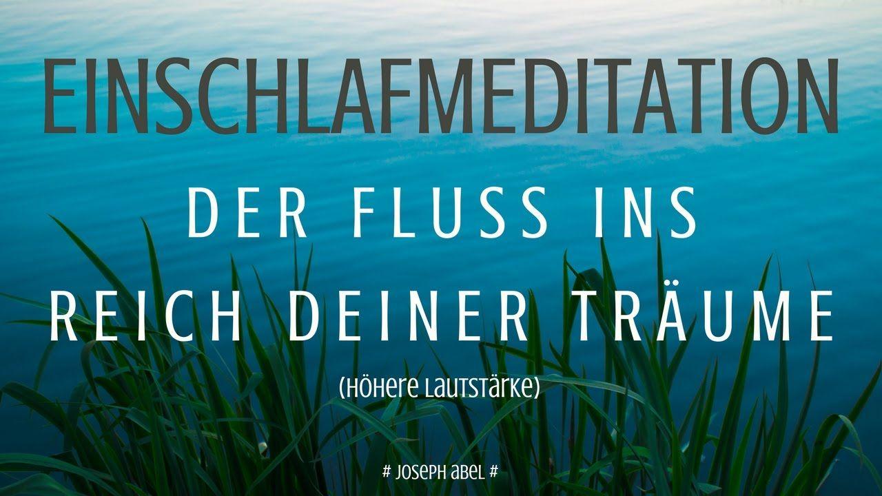 Photo of Einschlafmeditation | Der Fluss ins Reich deiner Träume (Höhere Lautstärke)