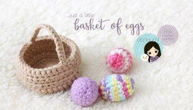 Basket of Eggs~ free crochet pattern ~