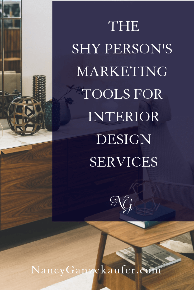 The Shy Person S Guide To Marketing Interior Design Services With