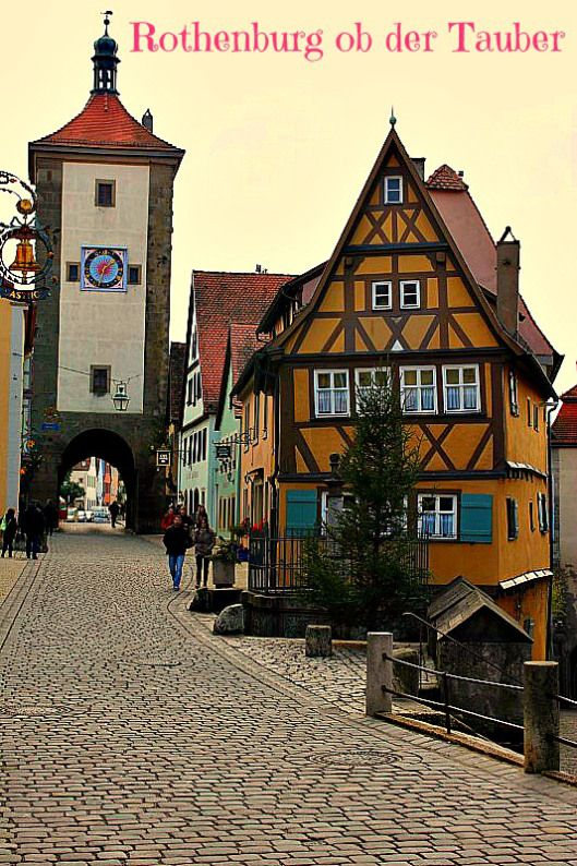The Most Gorgeous Town In Germany Germany Rothenburg Ob Der Tauber Europe Travel