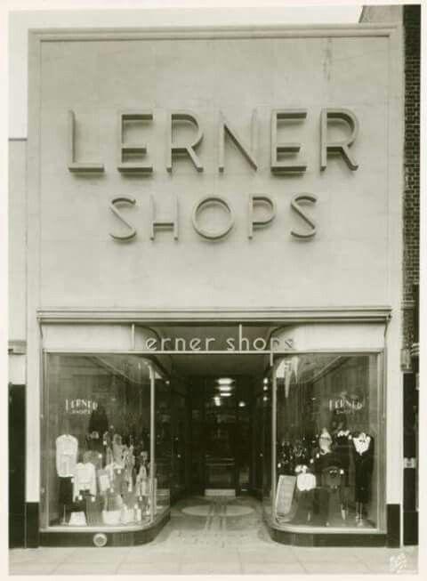 Lerner Shops Lerner Shops Memories Childhood Memories
