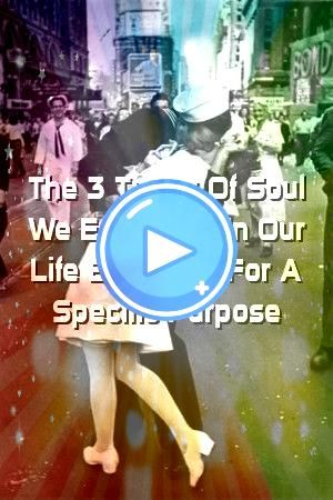 The 3 Types Of Soul We Encounter In Our Life Each One For A Specific Purpose Relationurban The 3 Types Of Soul We Encounter In Our Life Each One For A Specific Purpose Re...