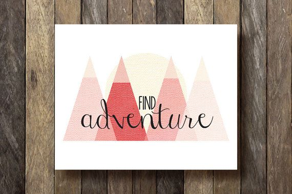 Find Adventure Printable  Instant Download  by TheLionAndTheLark, $5.00