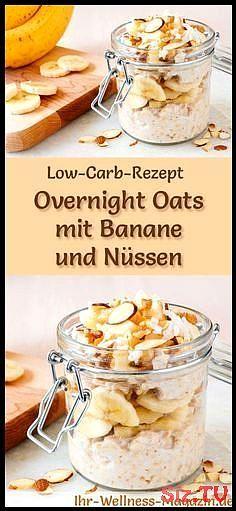 Low Carb Overnight Oats mit Banane und Nüssen  gesundes Rezept fürs Frühstück Low Carb Overnight Oats mit Banane und Nüssen  gesundes Rezept f&uu...