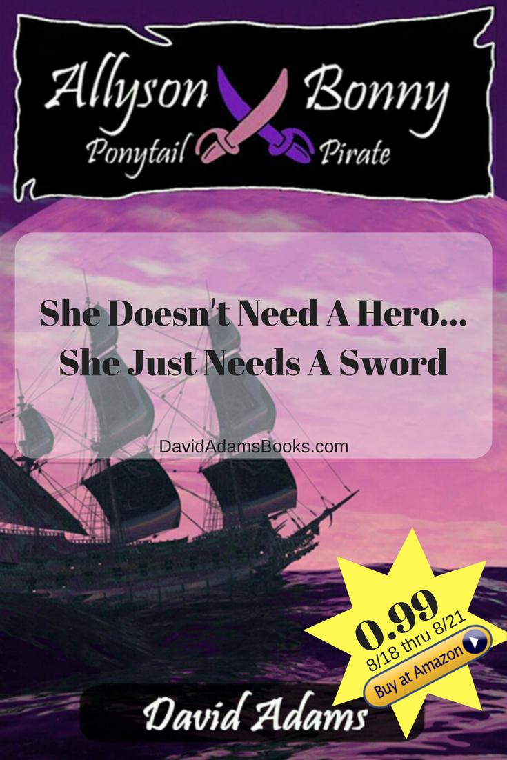Allyson Bonny: Ponytail Pirate (Book 1) Ya Fiction, Girl