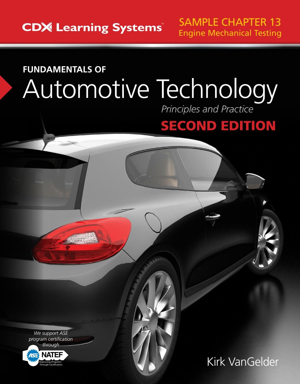 Sample Chapter 13 Of Fundamentals Of Automotive Technology Second Edition Automotive Engineering Automotive Technician Technology