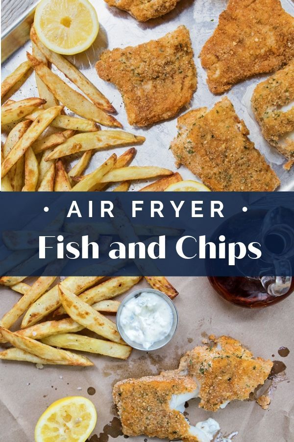 air fryer recipes Sheet Pan Fish and Chips are a great