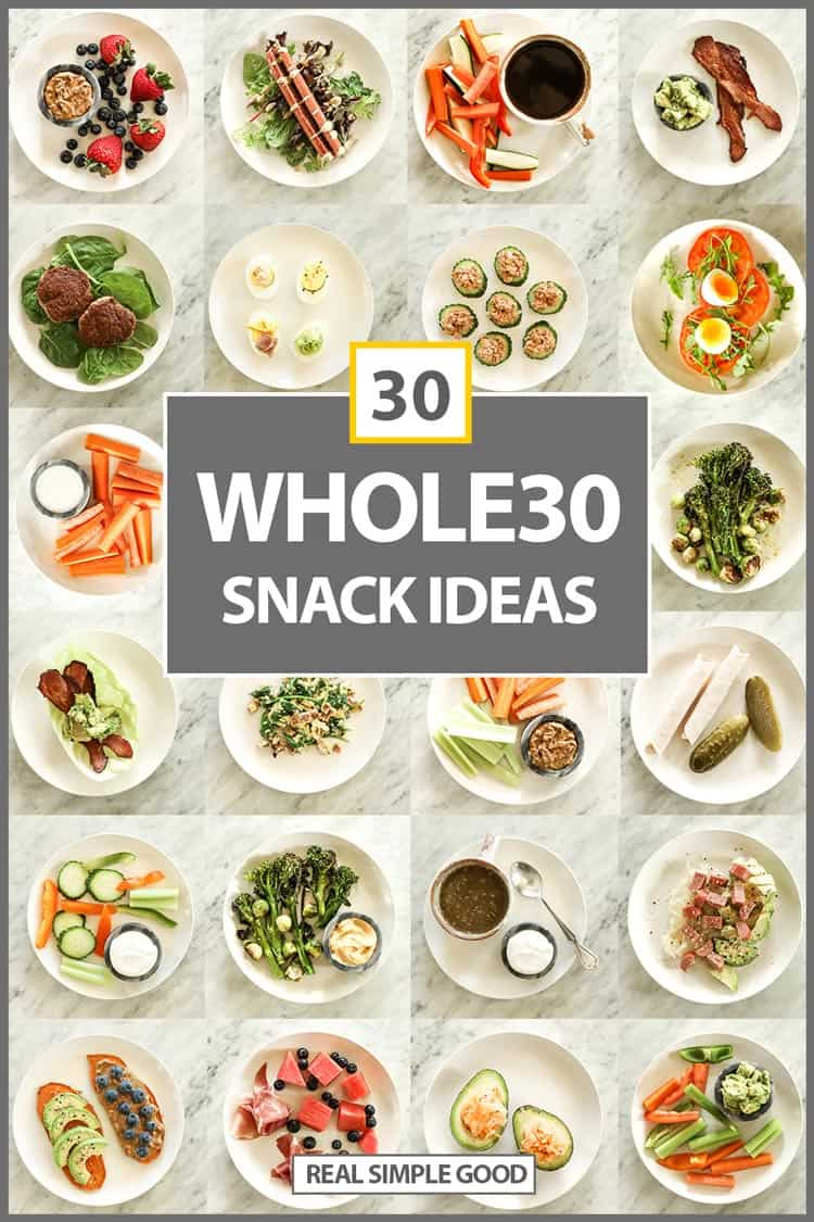 30 Healthy Whole30 Approved Snack Ideas