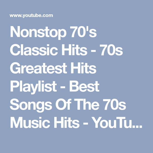 Nonstop 70's Classic Hits - 70s Greatest Hits Playlist