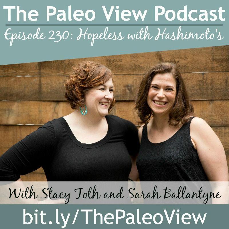 TPV Podcast Episode 230, Hopeless With Hashimoto's