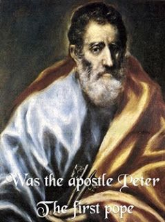 To Catholics with Love: Was Peter the first pope.