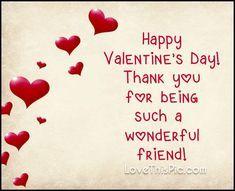 Wonderful friend on valentines day