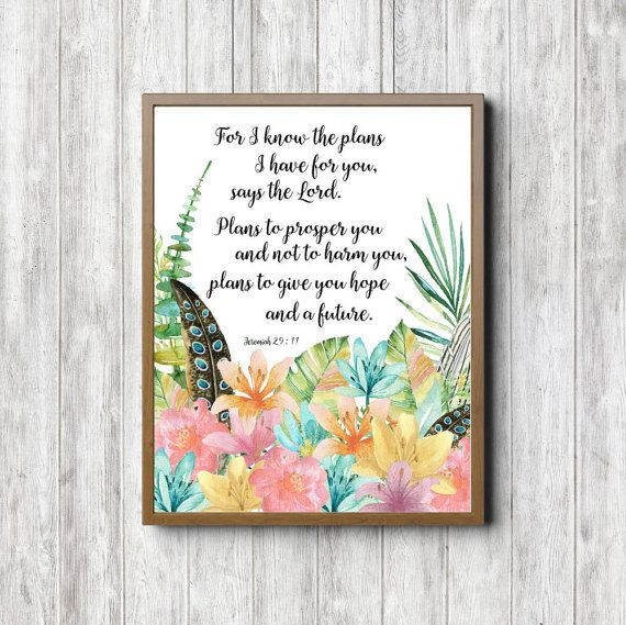 Scripture Printable Wall Art Jeremiah 29 11 Watercolor Flowers Wall Decor For I Know The Pla Bible Verse Wall Art Scripture Printables Christian Posters