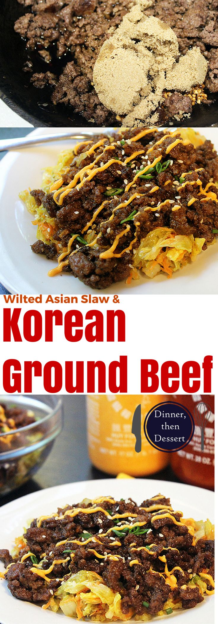 Korean Ground Beef Over Wilted Sesame Soy Napa Cabbage Slaw Beef Dinner Korean Ground Beef Napa Cabbage Recipes