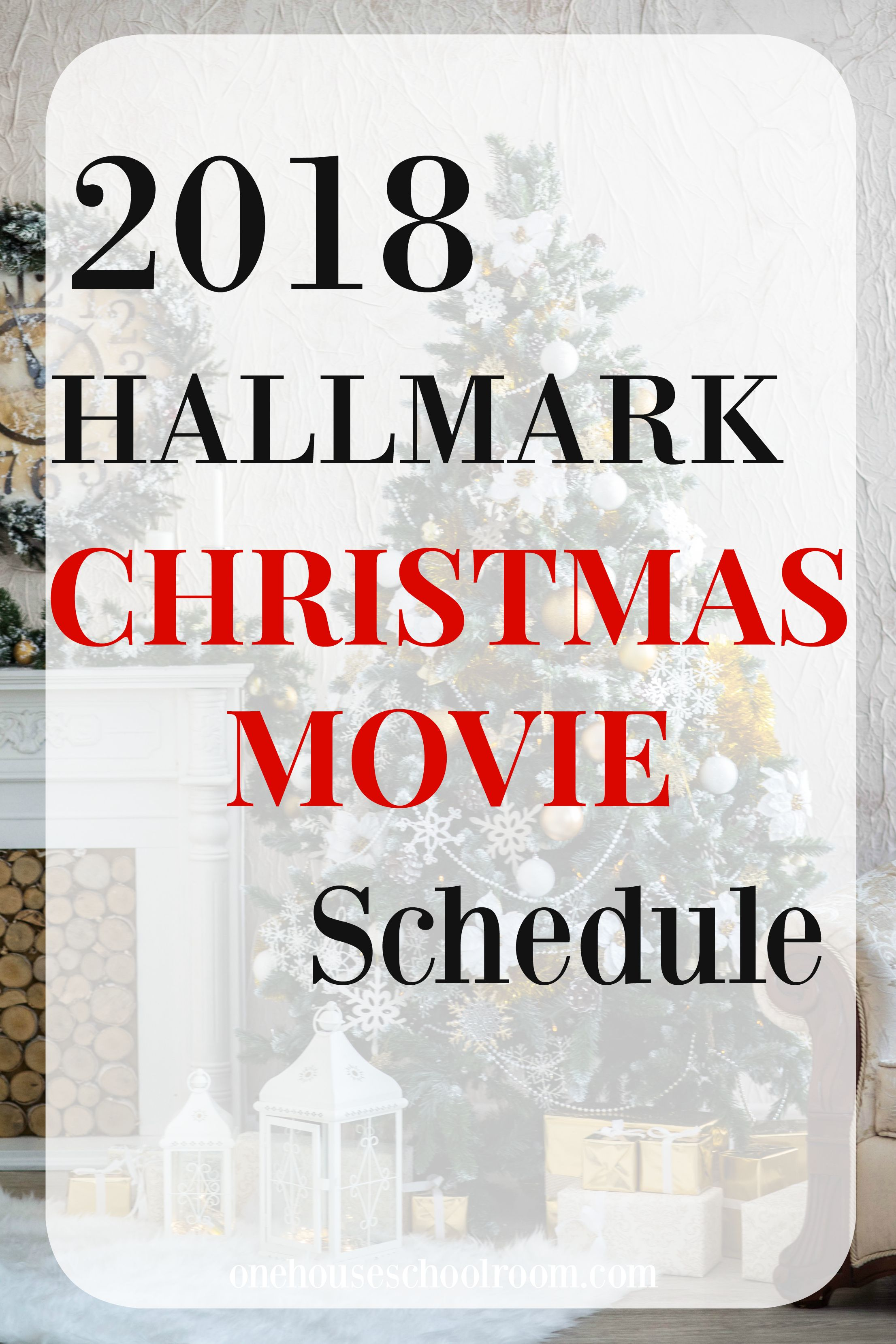 2018 Hallmark Christmas Movies | Best of One House Schoolroom ...