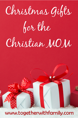 Christmas Gifts for the Christian Mom | 30 Must Follow ...
