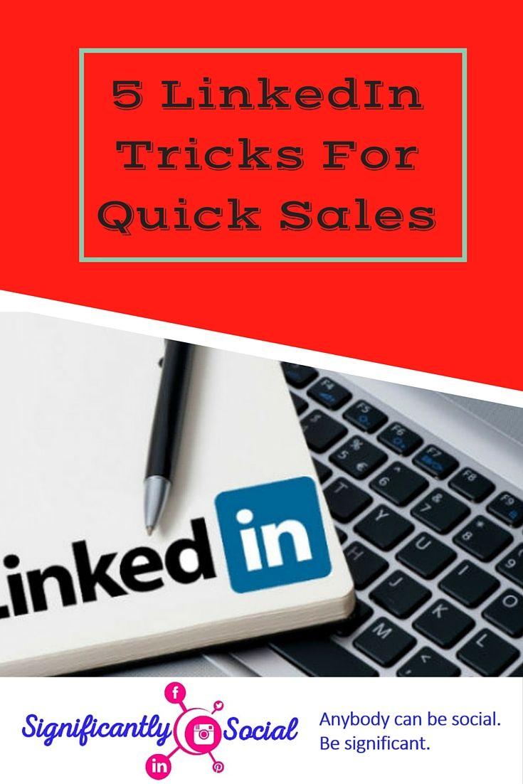 5 Easy Linkedin Tricks For Quick Sales Linkedin Trick Quick
