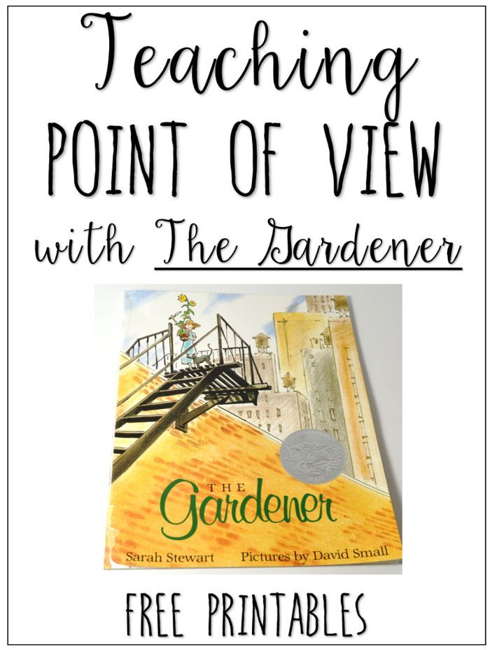 Using The Gardener to Teach the Influence of Point of View RL.5.6 (Spring Mentor Text) - Teaching with Jennifer Findley