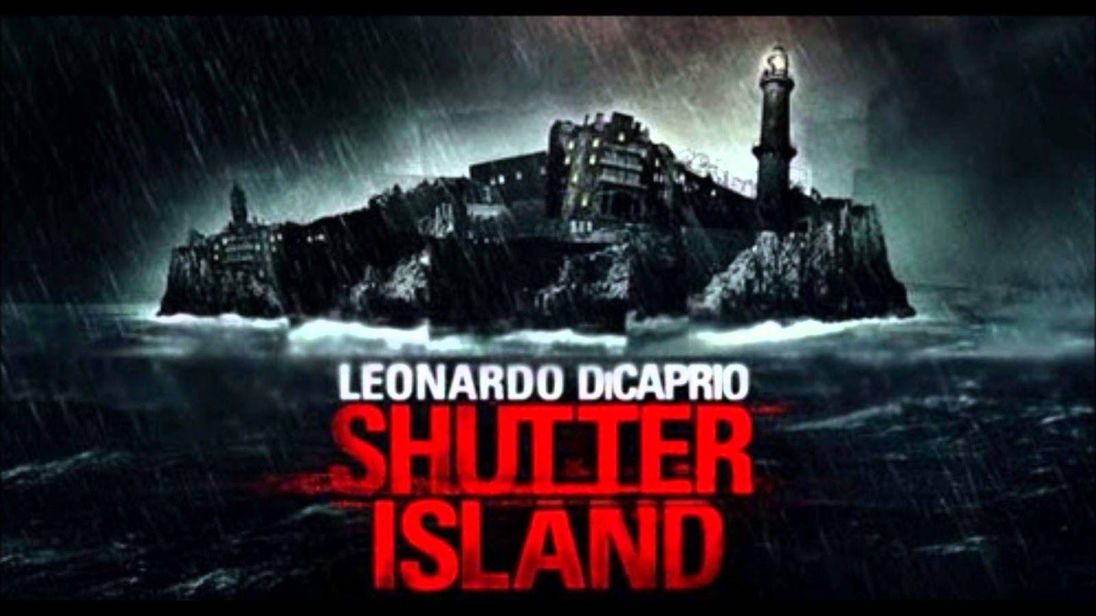 Shutter Island Titulada La Isla Siniestra En Hispanoamerica Es Una Pelicula De Suspense De 20 Shutter Island Leonardo Dicaprio Shutter Island Martin Scorsese
