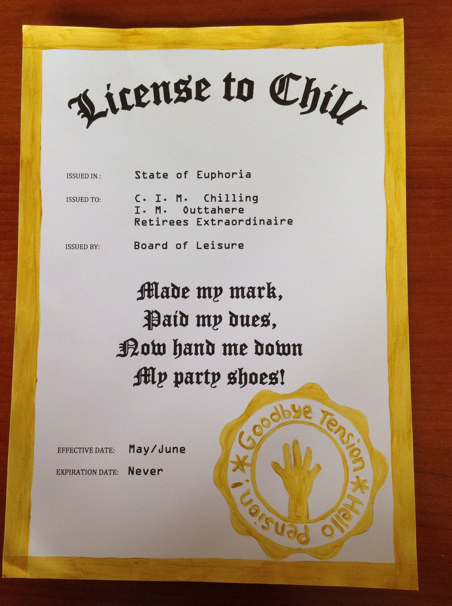 license to chill  retirement  pension  print and use gold paint
