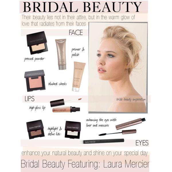 Makeup Bridal Beauty With Laura Mercier Cosmetics Polyvore