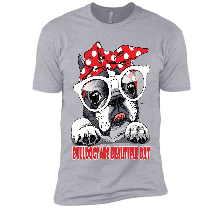 Bulldogs Are Beautiful Day Shirt
