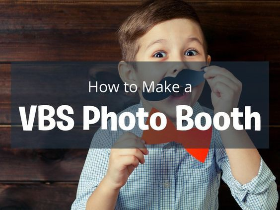 How to Make a VBS Photo Booth