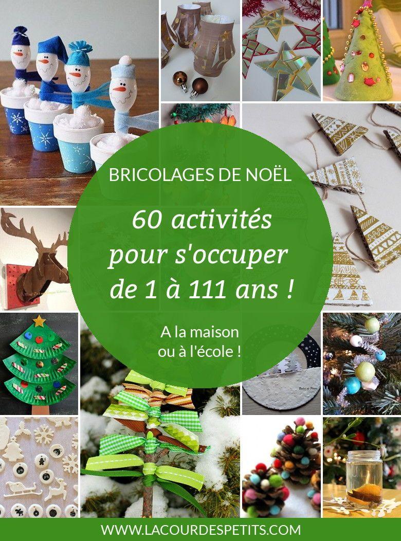 60 bricolages de Noël pour patienter  La cour des petits #activitémanuelleenfantnoel