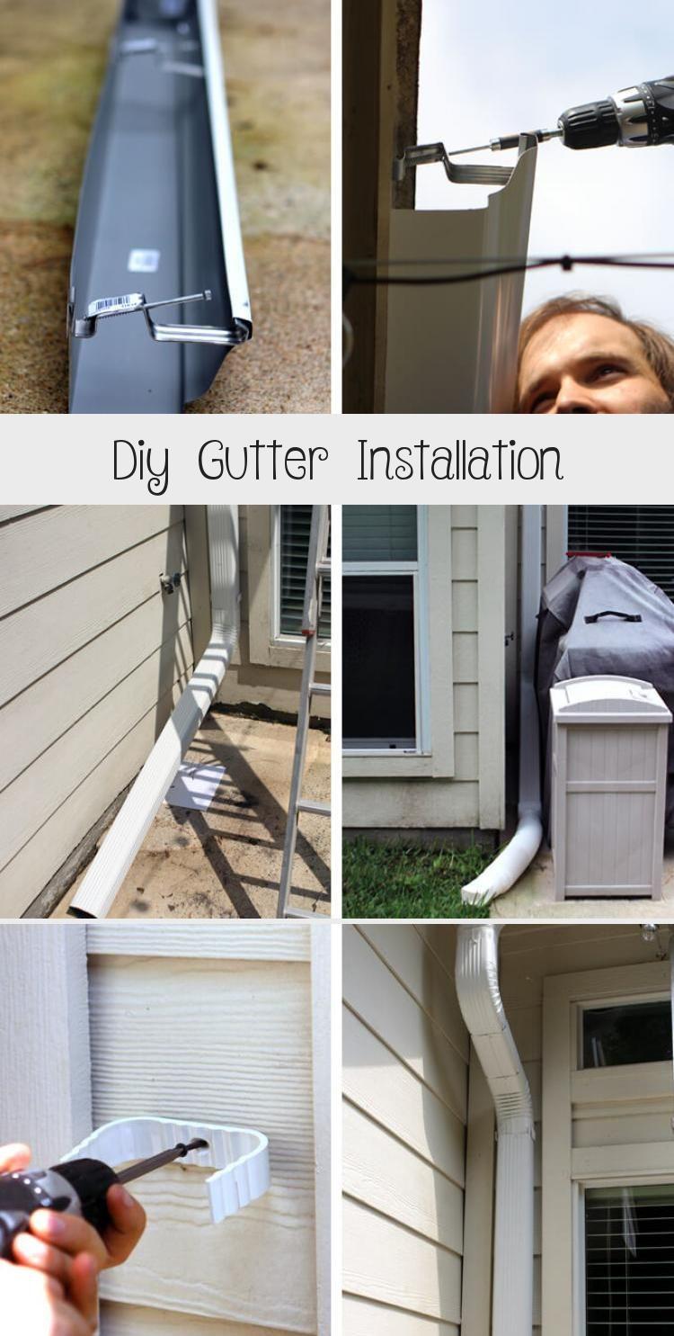 Diy Gutter Installation Diy In 2020 How To Install Gutters Diy Gutters Gutters