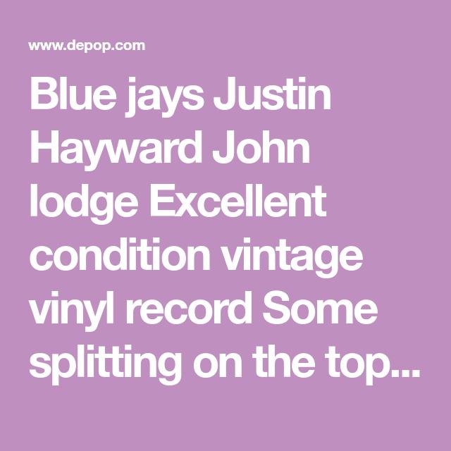Blue Jays Justin Hayward John Lodge Excellent Condition Vintage Vinyl Record Some Splitting On The Top Justin Hayward Vintage Vinyl Records Blue Jays